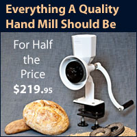 Wonder Junior Deluxe, everything a hand grain mill should be for half the price. $219.95